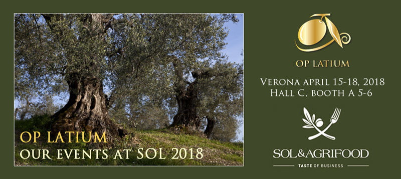 Welcome at our events dedicated to the EVOO of Latium at Sol&Agrifood 2018