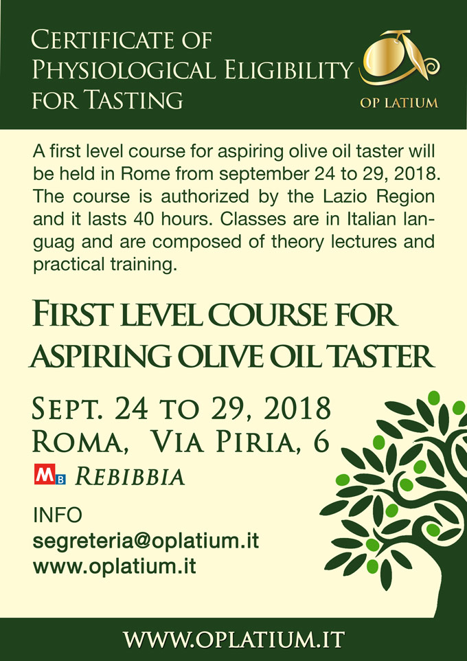 First level course for aspiring olive oil taster in Rome. September 24 to 29, 2018